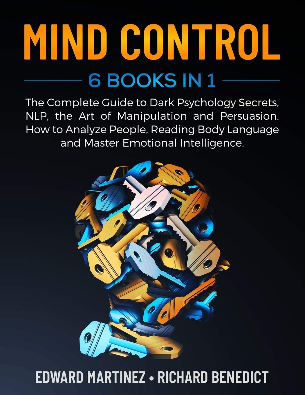 Image OfMIND CONTROL: 6 Books In 1: The Complete Guide To Dark Psychology Secrets, NLP, The Art Of Manipulation And Persuasion. Ho...