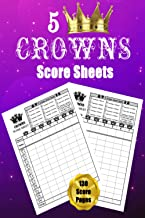 5 Crowns Score Sheets: 130 Score Cards for Scorekeeping with Size 6 x 9 inches