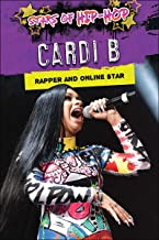 Cardi B: Rapper and Online Star (Stars of Hip-Hop)