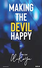 Making The Devil Happy