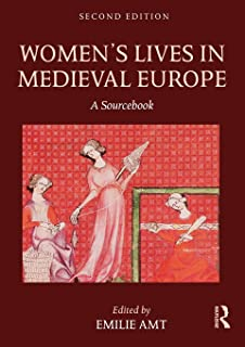 Women's Lives in Medieval Europe: Second Edition
