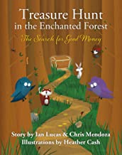 Treasure Hunt in the Enchanted Forest (The Search for Good Money) (English Edition)