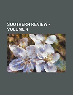 Southern Review (Volume 4)