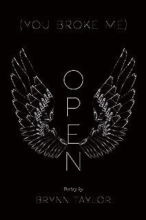 (You Broke Me) Open