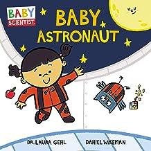 Baby Astronaut: 2 (Baby Scientist, 2)