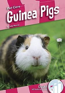 Guinea Pigs (Pet Care: Dash!, Level 1)