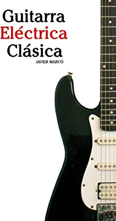 Amazon.com: guitarras electricas - Kindle eBooks: Kindle Store