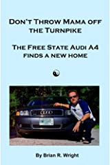 Don't Throw Mama off the Turnpike Kindle Edition