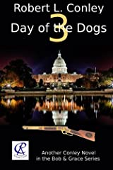 Day of the Dogs 3 (Bob and Grace Series) Kindle Edition