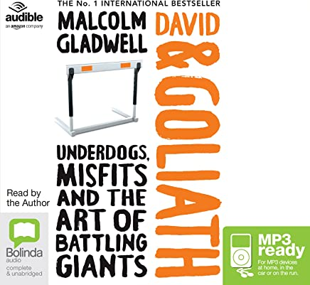 David and Goliath: Underdogs, Misfits and Art of Battling Giants