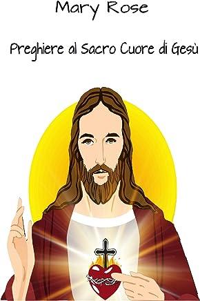 Preghiere al Sacro Cuore di Gesù