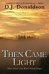 Then Came Light Kindle Edition
