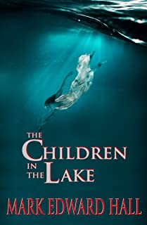 The Children in the Lake: A Story You Will Never Forget