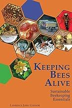 Keeping Bees Alive: Sustainable Beekeeping Essentials