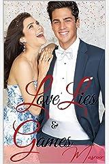 LOVE, LIES AND GAMES: AN INDIAN BILLIONAIRE HOLIDAY ROMANCE (Indian Billionaire Romance) Kindle Edition