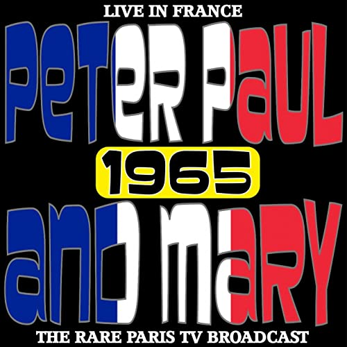 Live In France 1965 - The Rare Paris TV Broadcast by Paul