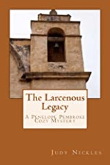 The Larcenous Legacy (The Penelope Pembroke Cozy Mystery Series Book 5) Kindle Edition