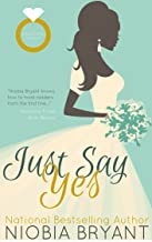 Just Say Yes (Strong Family Book 7)