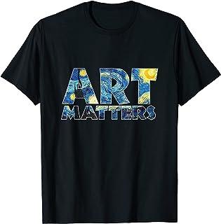Art matters funny Van Gogh T-Shirt