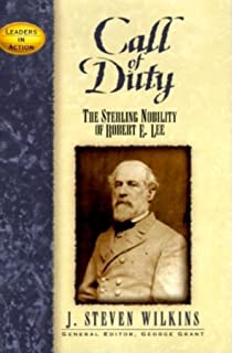 Call of Duty: The Sterling Nobility of Robert E.Lee