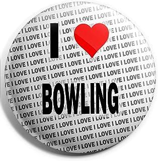 Grand badge I Love Bowling – 75 mm – Cadeau – Anniversaire – Noël