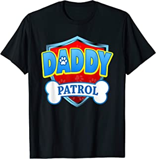 Funny DADDY Patrol - Dog Mom, Dad For Men Women T-Shirt