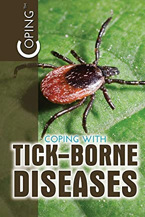 Coping With Tick-Borne Diseases