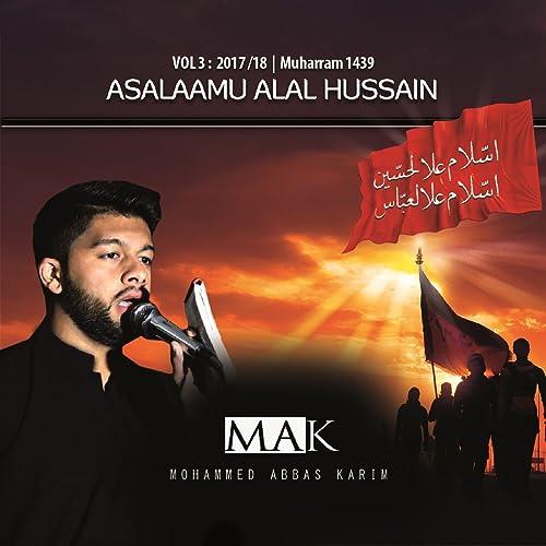 Ya Hazrat E Abbas by Mohammed Abbas Karim on Amazon Music
