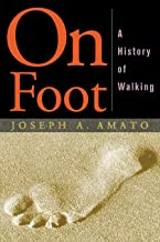 On Foot: A History of Walking