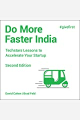 Do More Faster India (2nd Edition): Techstars Lessons to Accelerate Your Startup Audible Audiobook