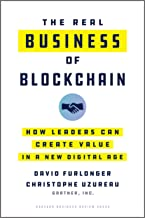 The Real Business of Blockchain: How Leaders Can Create Value in a New Digital Age (English Edition)
