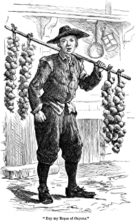 Town Crier 18Th Century NBuy My Ropes Of Onyons An 18Th Century London England Crier Offering Onions For Sale Wood Engraving American 19Th Century Poster Print by (18 x 24)