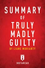 Summary of Truly Madly Guilty: by Liane Moriarty | Includes Analysis
