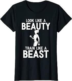 Womens Look Like A Beauty And Train Like A Beast Shirt