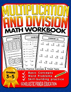 Multiplication and Division Math Workbook for 3rd 4th 5th Grades: Basic Concepts, Word Problems, Skill-Building Practice, ...