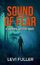 Sound of Fear: A Suspense Mystery Novel (Alma Book 1)