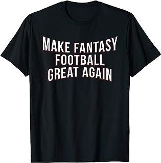 Funny Fantasy Football Make Great Draft Party League Gift T-Shirt