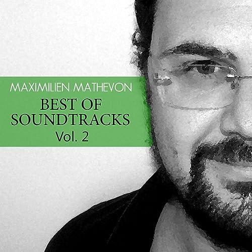 Amazon.com: Best Of Soundtrack 2: Maximilien Mathevon: MP3 ...