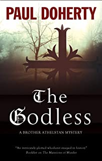 Godless, The (A Brother Athelstan Mystery Book 19)