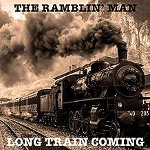 Long Train Coming