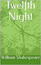 Twelfth Night (English Edition)