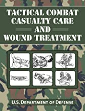 Tactical Combat Casualty Care and Wound Treatment PDF