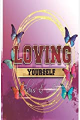 Loving Yourself Flaws & All Journal Paperback