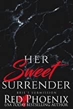 Her Sweet Surrender (Brie's Submission Book 21)