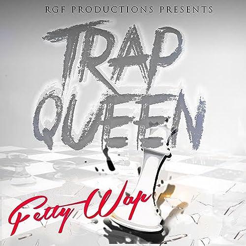 Trap Queen [Clean] by Fetty Wap on Amazon Music - Amazon com