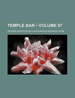 Temple Bar (Volume 97)