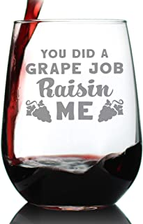 Grape Job Raisin Me - Stemless Wine Glass for Mom - Cute Funny Wine Gift Idea - Unique Personalized Glasses for Mother's Day or Birthday