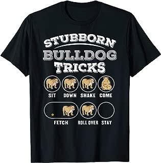 Stubborn Bulldog Tricks T-Shirt