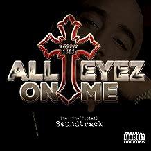 All Eyez On Me (Unofficial Soundtrack) [Explicit]