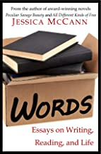 Words: Essays on Writing, Reading, and Life (English Edition)